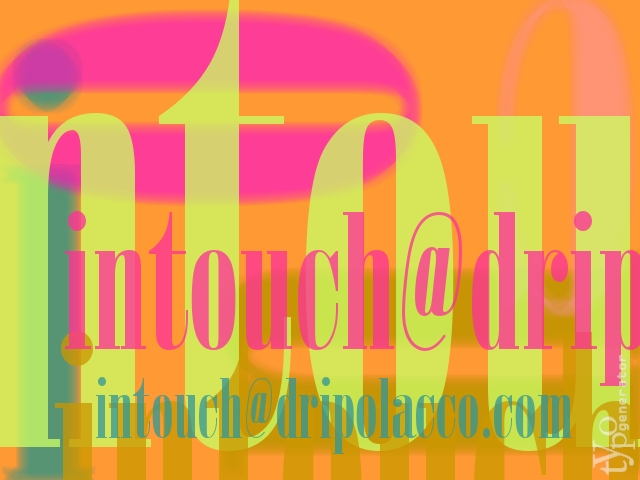 intouch@dripolacco.com